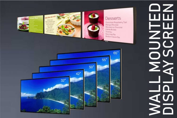 WALL MOUNTED display screens